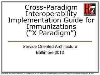 Cross-Paradigm Interoperability Implementation Guide for Immunizations (�X Paradigm�)