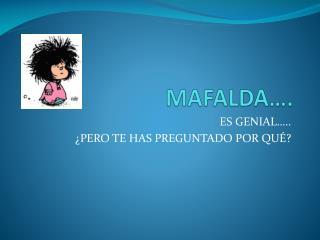 MAFALDA ….