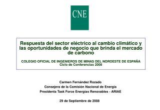 Carmen Fernández Rozado Consejera de la Comisión Nacional de Energía