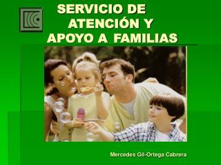 SERVICIO DE              ATENCIÓN Y  APOYO A FAMILIAS