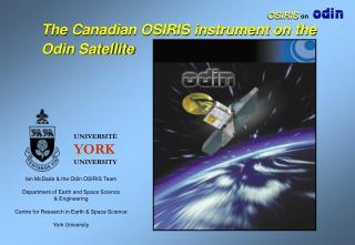 The Canadian OSIRIS instrument on the Odin Satellite