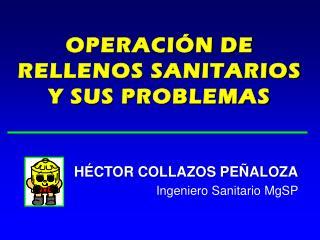 OPERACIÓN DE RELLENOS SANITARIOS Y SUS PROBLEMAS