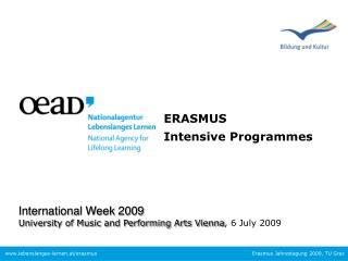 ERASMUS Intensive Programmes
