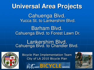 Bicycle Plan Implementation Team City of LA 2010 Bicycle Plan