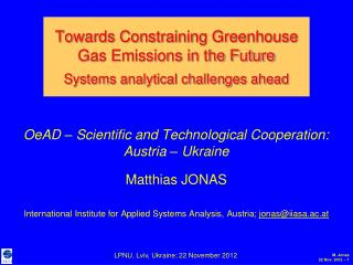 OeAD – Scientific and Technological Cooperation: Austria – Ukraine Matthias JONAS