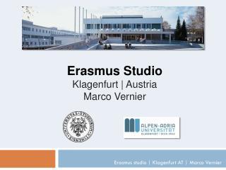 Erasmus studio | Klagenfurt AT | Marco Vernier