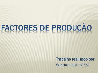 Factores de Produção