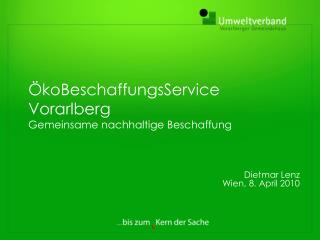 ÖkoBeschaffungsService Vorarlberg  Gemeinsame nachhaltige Beschaffung