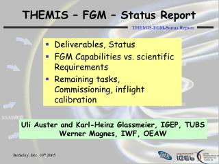 THEMIS – FGM – Status Report