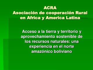 ACRA Asociación de cooperación Rural en Africa y America Latina