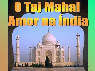Taj Mahal, Agraa