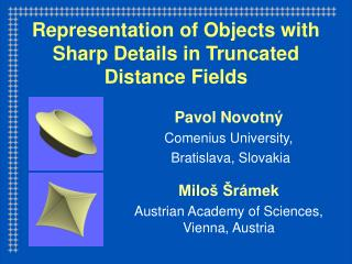 Representation of Objects with Sharp Details in Truncated Distance Fields