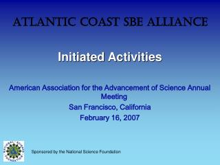 Atlantic Coast SBE Alliance Initiated Activities