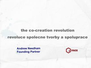 the co-creation revolution revoluce spolecne tvorby a spoluprace