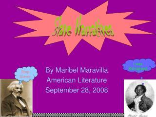 By Maribel Maravilla American Literature September 28, 2008