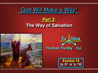Part 2 : The Way of Salvation