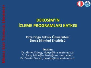 DEKOSİM'İN  İZLEME PROGRAMLARI KATKISI