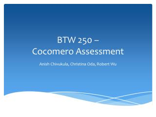 BTW 250 –  Cocomero  Assessment