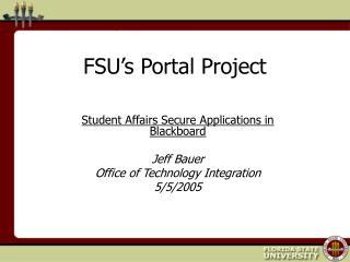 FSU�s Portal Project