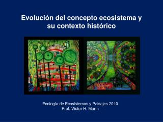 Evolución del concepto ecosistema y su contexto histórico