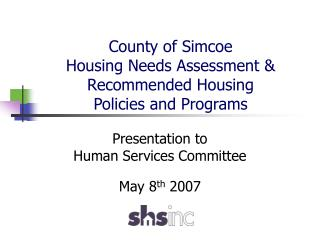 County of Simcoe Housing Needs Assessment & Recommended Housing  Policies and Programs