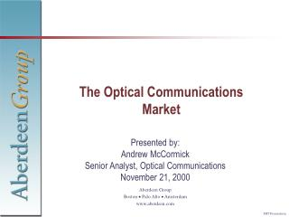 The Optical Communications Market