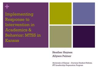 Implementing Response to Intervention in Academics & Behavior: MTSS in Kansas
