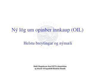 Ný lög um opinber innkaup (OIL)