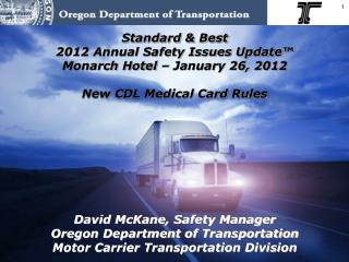 Standard & Best 2012 Annual Safety Issues Update™  Monarch Hotel – January 26, 2012