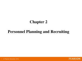 Chapter 2 Personnel Planning and Recruiting