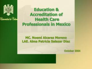 Education  Accreditation of  Health Care Professionals in Mexico