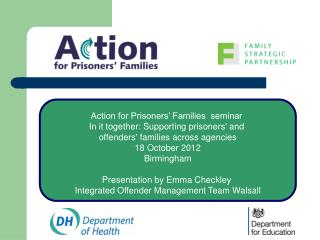 Action for Prisoners' Families  seminar  In it together: Supporting prisoners' and