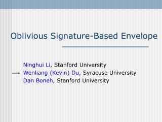 Oblivious Signature-Based Envelope