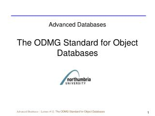 Advanced Databases The ODMG Standard for Object Databases