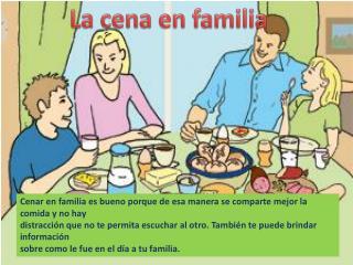 La cena en familia