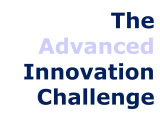 The  Advanced  Innovation Challenge