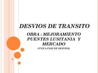 DESVIOS DE TRANSITO