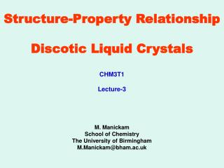 Structure-Property Relationship Discotic Liquid Crystals