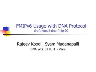 FMIPv6 Usage with DNA Protocol draft-koodli-dna-fmip-00
