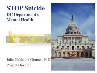 STOP Suicide  DC Department of  Mental Health