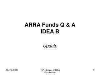 ARRA Funds Q  A IDEA B