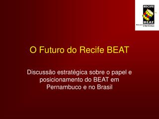 O Futuro do Recife BEAT