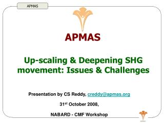Up-scaling & Deepening SHG movement: Issues & Challenges