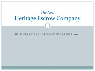 The New  Heritage Escrow Company