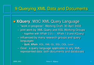 9 Querying XML Data and Documents