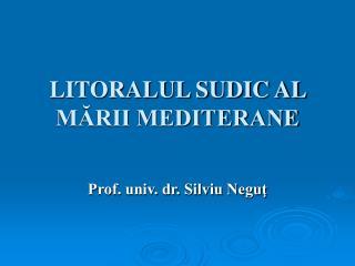 LITORALUL SUDIC AL MĂRII MEDITERANE
