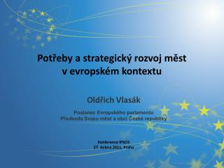 Potřeby a strategický rozvoj měst  v evropském kontextu