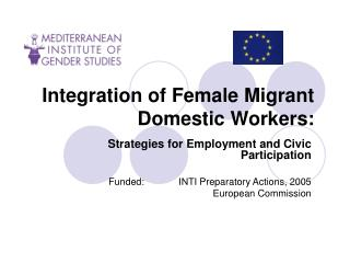 Integration of Female Migrant Domestic Workers: