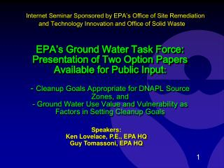 Speakers: Ken Lovelace, P.E., EPA HQ Guy Tomassoni, EPA HQ