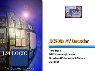 SC200x AV Decoder